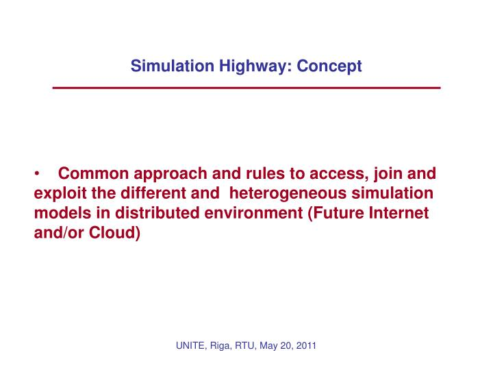Simulation Highway: Concept