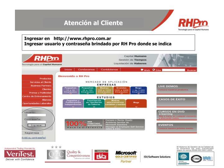 Ingresar en http www rhpro com ar ingresar usuario y contrase a brindado por rh pro donde se indica