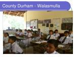 county durham walasmulla