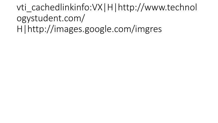 vti_cachedlinkinfo:VX|H|http://www.technologystudent.com/ H|http://images.google.com/imgres