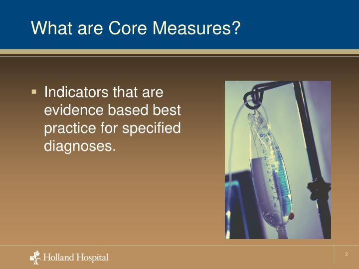 What are core measures