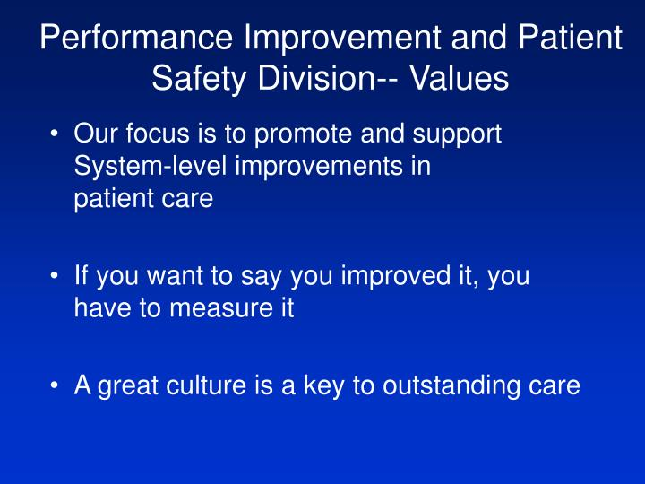 Performance Improvement and Patient Safety Division-- Values