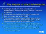 key features of structural measures