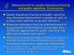 measurement for quality based purchasing and public reporting conclusions