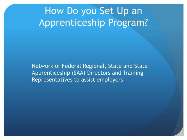 How Do you Set Up an Apprenticeship Program?