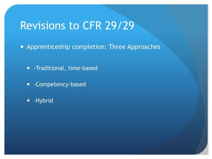 Revisions to CFR 29/29