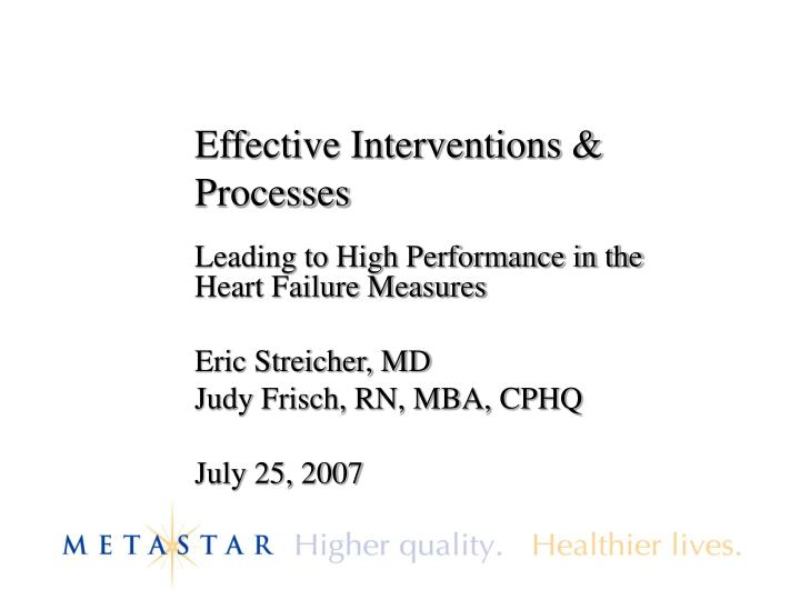 Effective interventions processes