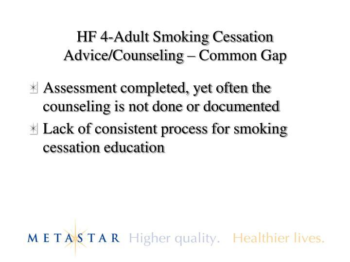 HF 4-Adult Smoking Cessation Advice/Counseling – Common Gap