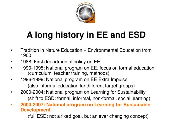 A long history in ee and esd