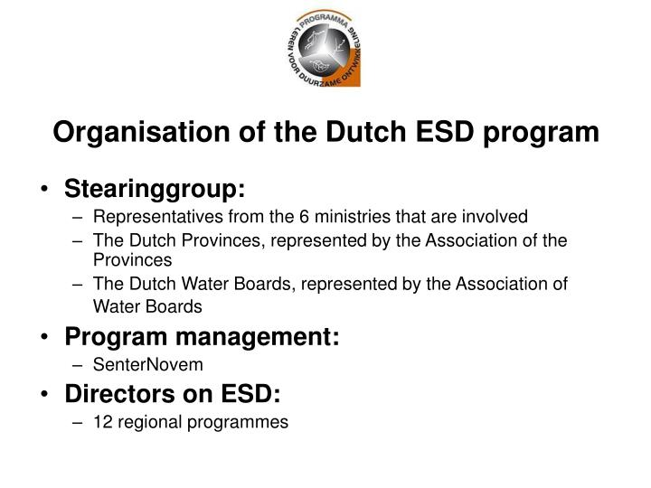 Organisation of the Dutch ESD program