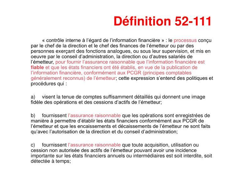 Définition 52-111