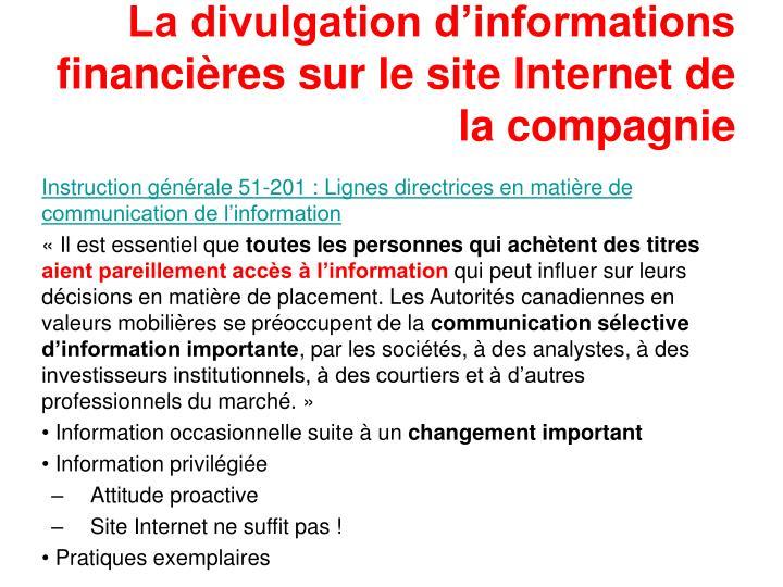 La divulgation d'informations financières sur le site Internet de la compagnie