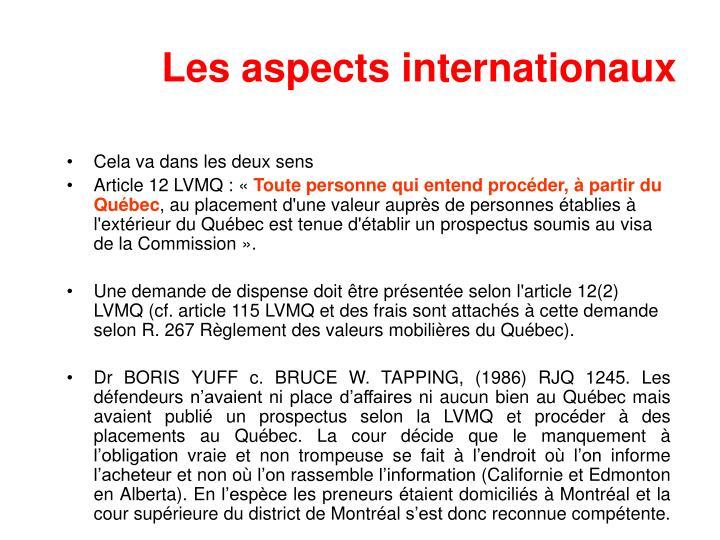 Les aspects internationaux