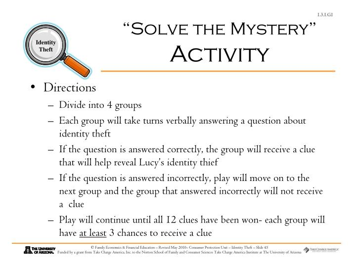 """""""Solve the Mystery"""""""