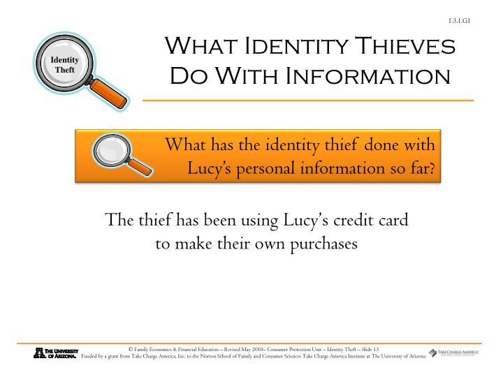 What Identity Thieves Do With Information