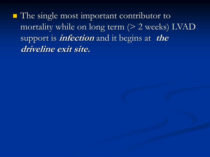 The single most important contributor to mortality while on long term (> 2 weeks) LVAD support is