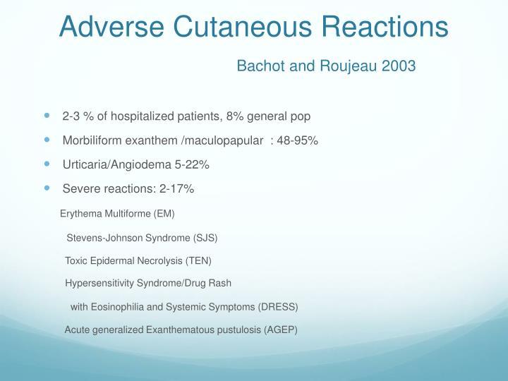 Adverse Cutaneous Reactions
