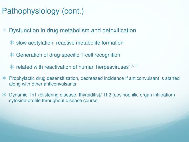 Pathophysiology (cont.)