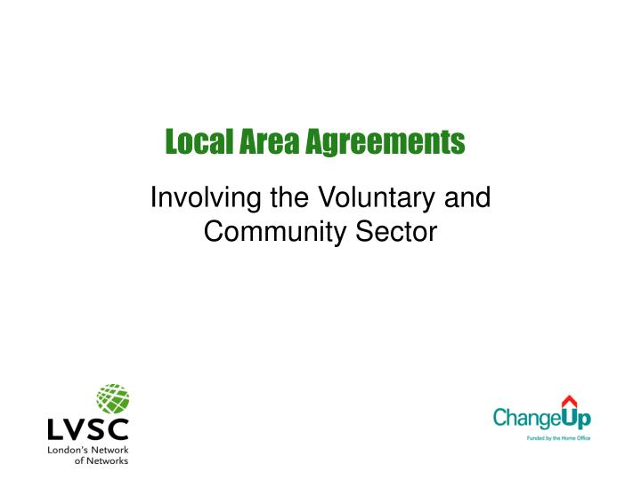 Local area agreements