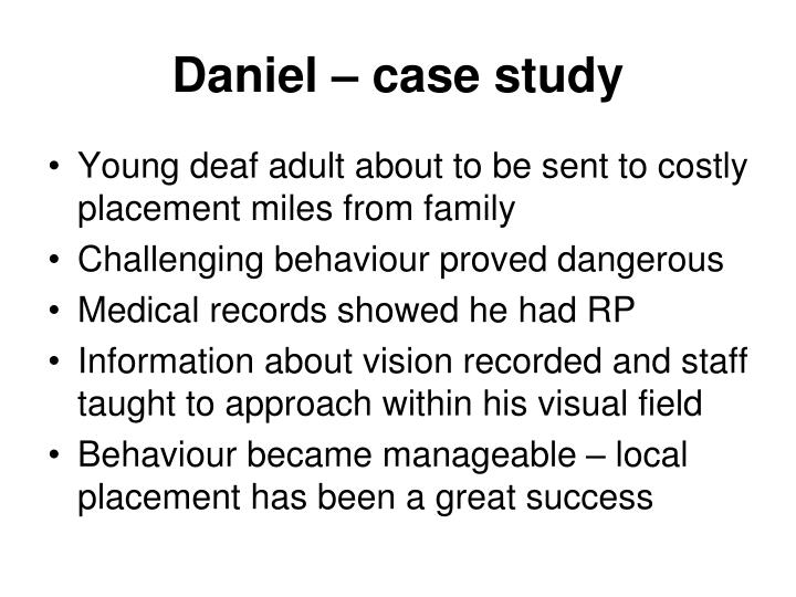 Daniel – case study