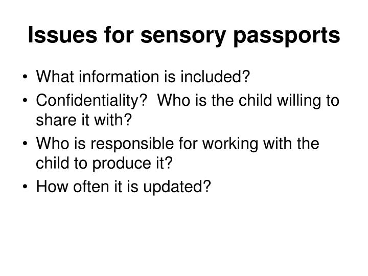 Issues for sensory passports