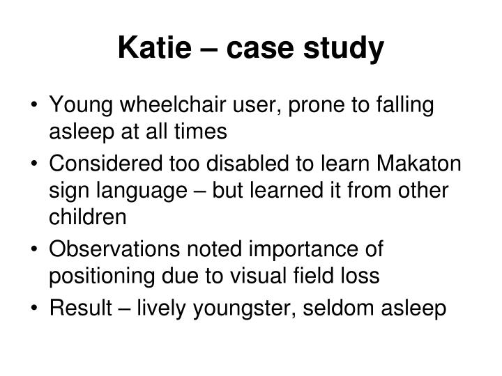 Katie – case study