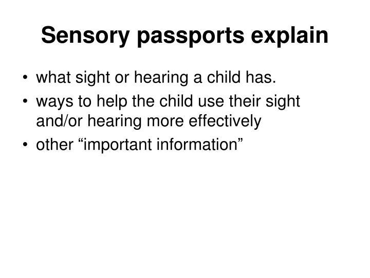 Sensory passports explain