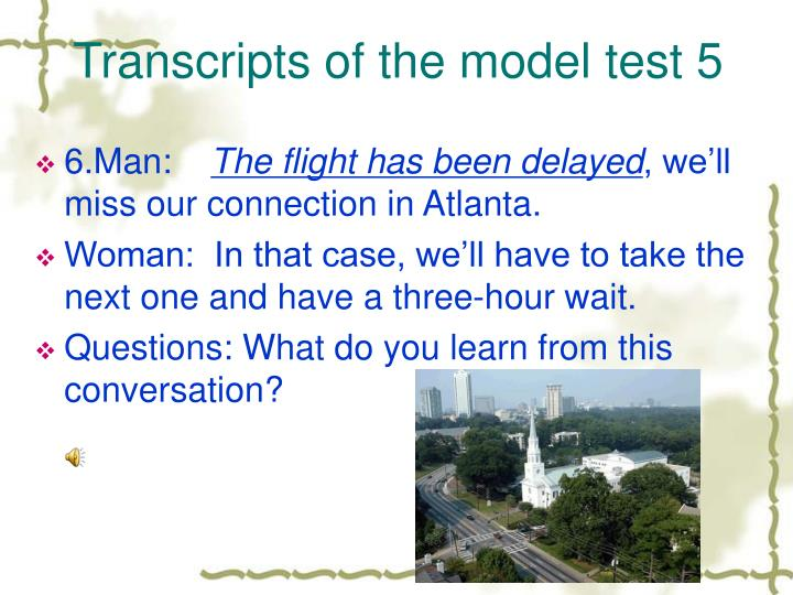 Transcripts of the model test 5