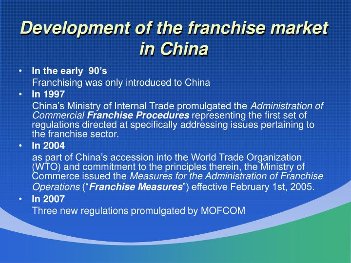 Development of the franchise market in China