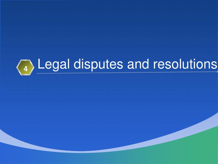 Legal disputes and resolutions