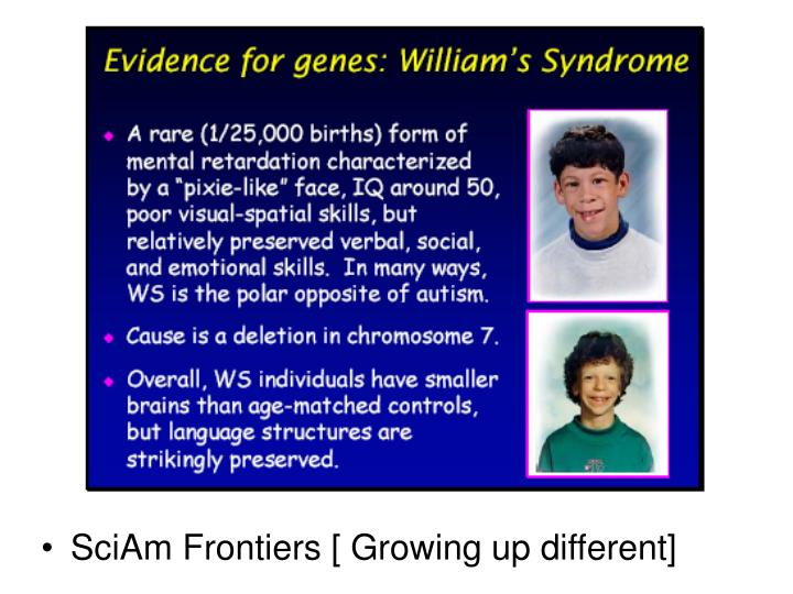 SciAm Frontiers [ Growing up different]