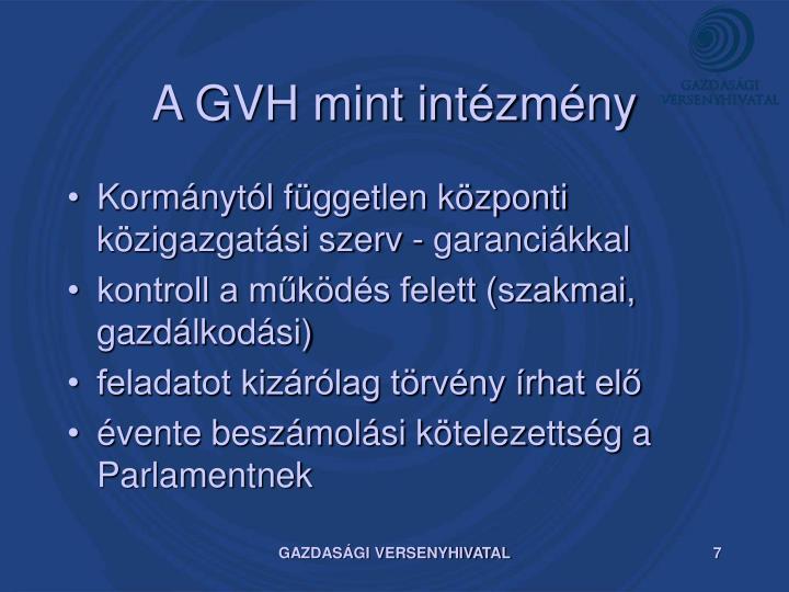 A GVH mint intézmény