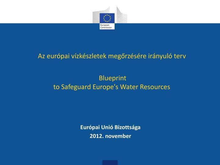 Az európai vízkészletek megőrzésére irányuló terv