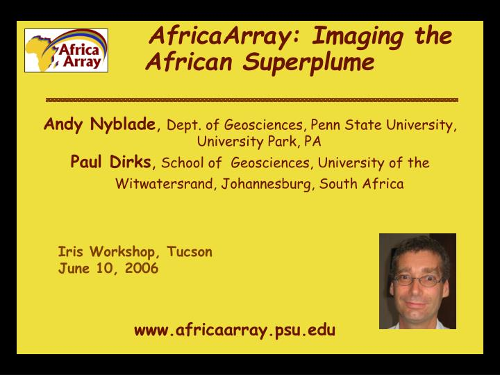 AfricaArray: Imaging the African Superplume