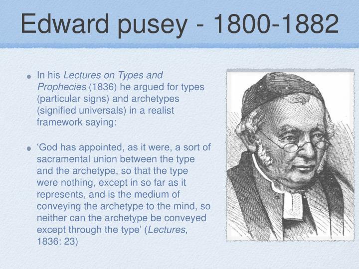 Edward pusey - 1800-1882