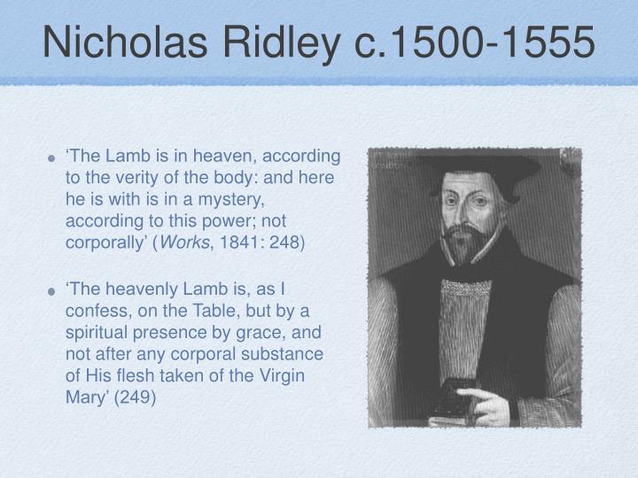 Nicholas Ridley c.1500-1555