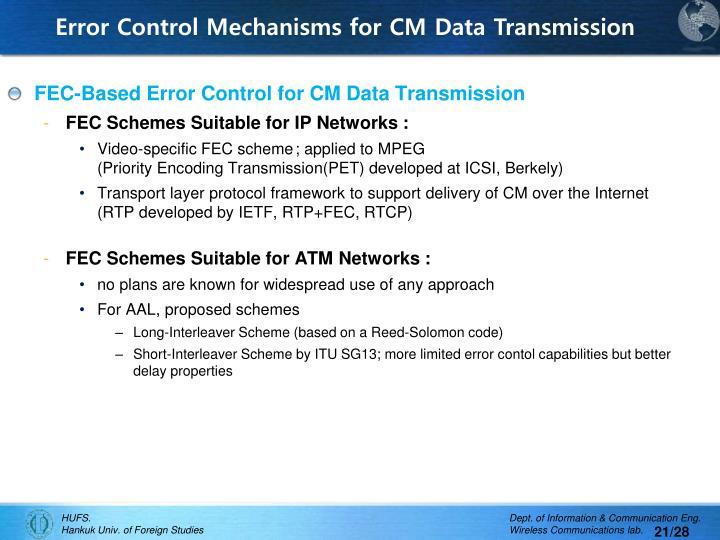 Error Control Mechanisms for CM Data Transmission