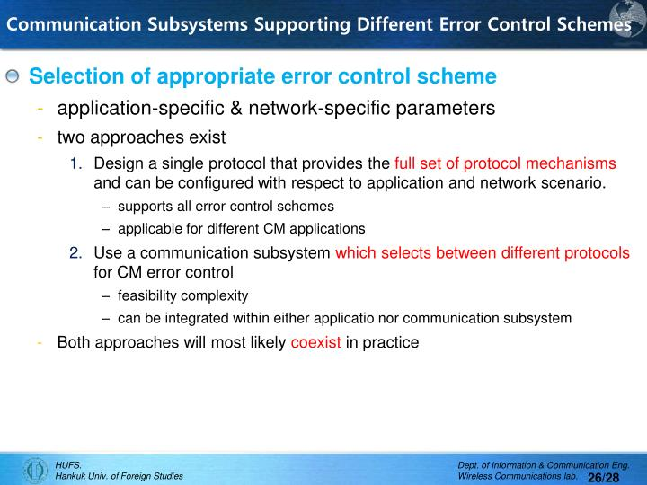Communication Subsystems Supporting Different Error Control Schemes