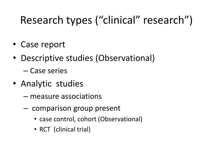 """Research types (""""clinical"""" research"""")"""