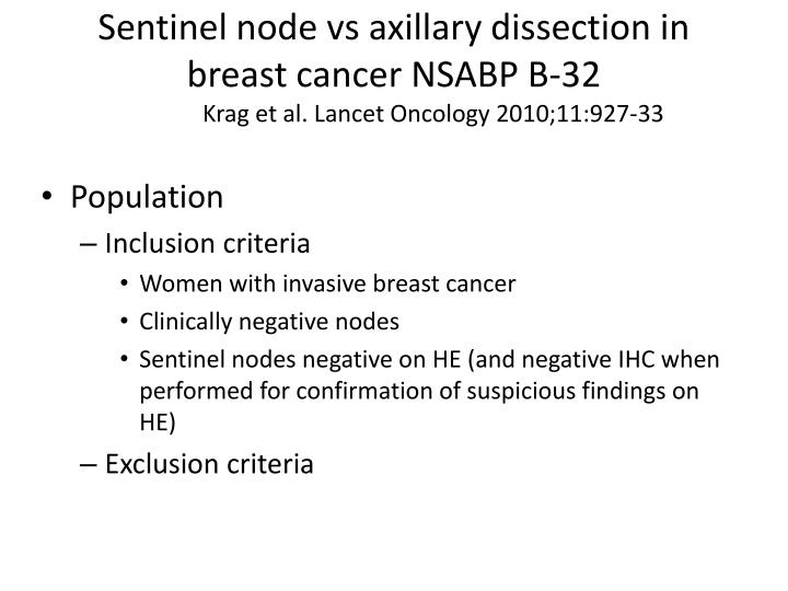 Sentinel node vs axillary dissection in breast cancer NSABP B-32