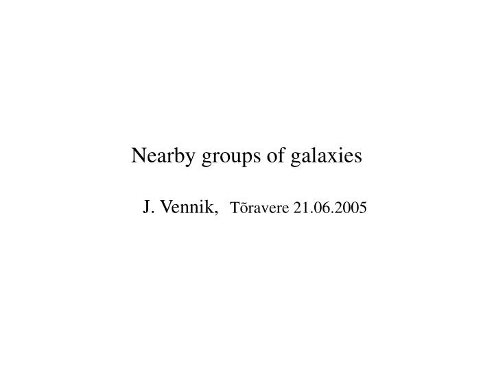 Nearby groups of galaxies