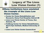 legacy of the lions low vision center 1