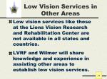 low vision services in other areas