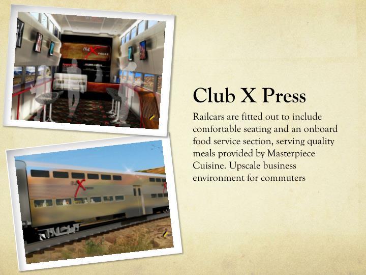 Club X Press