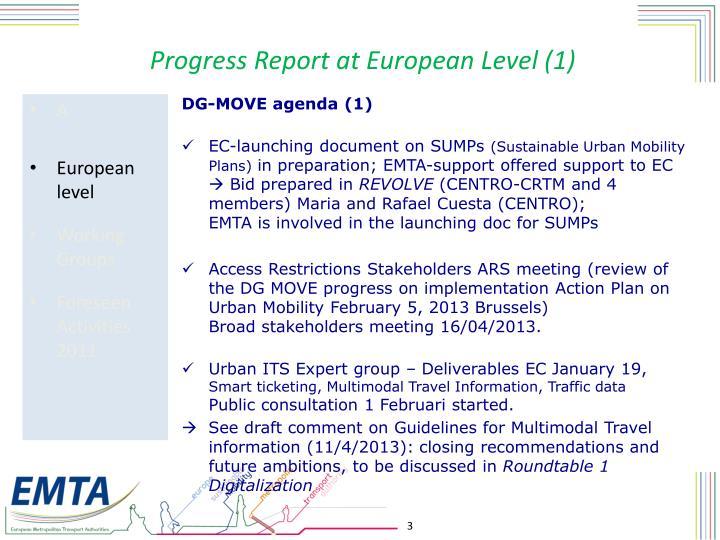 Progress report at european level 1