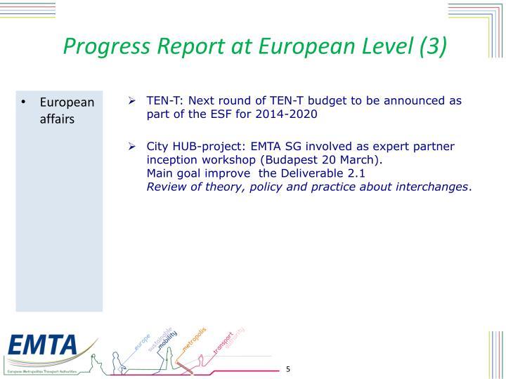 Progress Report at European Level (3)
