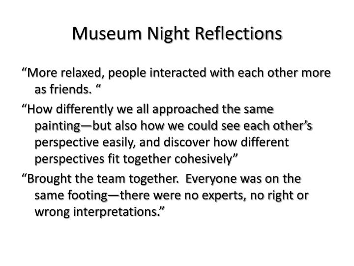 Museum Night Reflections