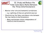 ii study and reduce the false coincidence rates between the three interferometers