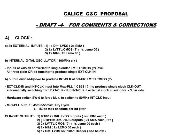 CALICE  C&C  PROPOSAL
