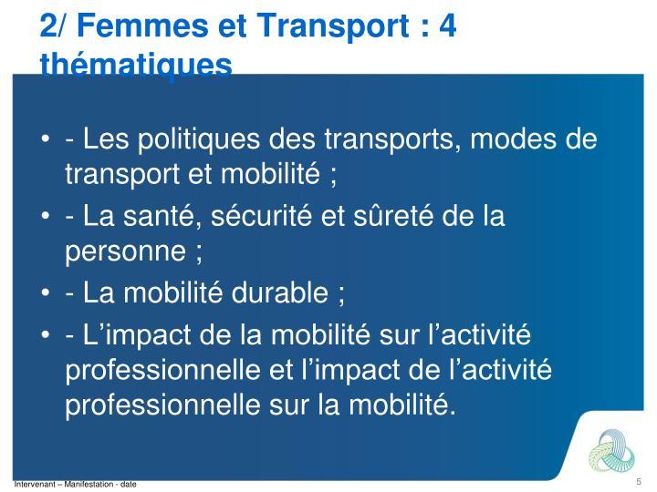 2/ Femmes et Transport : 4 thématiques